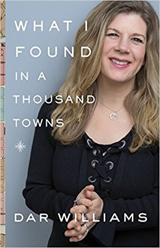 Cover of Dar Williams book What I Found in a Thousand Towns